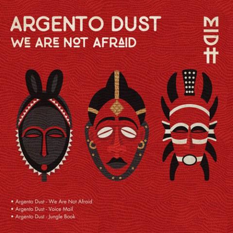 Argento Dust, We Are Not Afraid, download ,zip, zippyshare, fakaza, EP, datafilehost, album, Deep House Mix, Deep House, Deep House Music, House Music