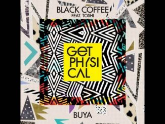 Black Coffee, Buya, Toshi, mp3, download, datafilehost, fakaza, Afro House, Afro House 2018, Afro House Mix, Afro House Music, House Music
