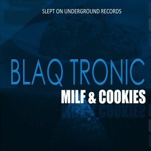 Blaq Tronic & Those Boys – Over and Done