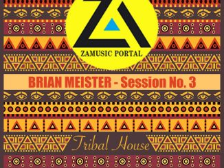 ZAMUSIC OFFICIAL MIX, Brian Meister, Session 3 (Tribal House Mix Oct 2018), Session 3 (Tribal House Mix), mp3, download, datafilehost, fakaza, Tribal House, Tribal House 2018, Tribal House Mix, Tribal House Music, House Music