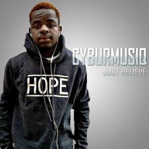 CyburmusiQ, Just Believe, download ,zip, zippyshare, fakaza, EP, datafilehost, album, Afro House 2018, Afro House Mix, Afro House Music, House Music