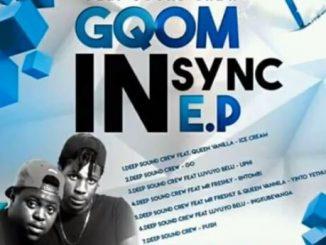 Deep Sound Crew, Yinto Yethu, Mr Freshly, Queen Vanilla, mp3, download, datafilehost, fakaza, Gqom Beats, Gqom Songs, Gqom Music, Gqom Mix