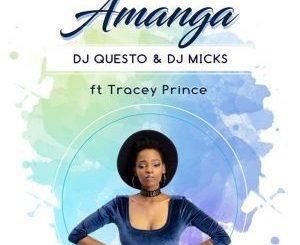 Dj Questo, Dj Micks, Amanga, Tracey Prince, mp3, download, datafilehost, fakaza, Gqom Beats, Gqom Songs, Gqom Music, Gqom Mix