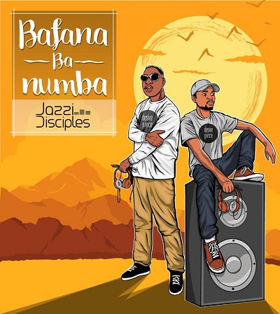 JazziDisciples, Bafana Ba Numba, download ,zip, zippyshare, fakaza, EP, datafilehost, album, Afro House, Afro House 2018, Afro House Mix, Afro House Music, House Music