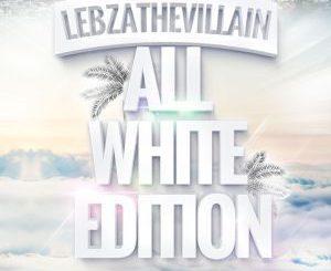 Lebza TheVillain, AfroBrotherz, We Wanna Party, TeTe, mp3, download, datafilehost, fakaza, Afro House 2018, Afro House Mix, Afro House Music, House Music