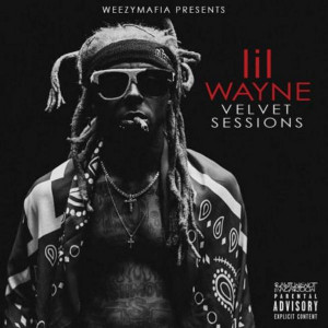 Lil Wayne, Velvet Session, download ,zip, zippyshare, fakaza, EP, datafilehost, album, Hiphop, Hip hop music, Hip Hop Songs, Hip Hop Mix, Hip Hop, Rap, Rap Music