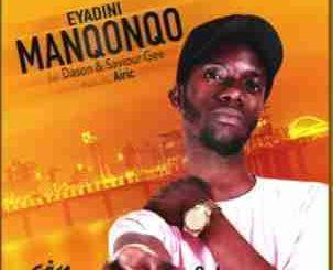 Manqonqo, Eyadini Remix , Oskido, Dbn Nyts, Dj Ganyani, mp3, download, datafilehost, fakaza, Afro House 2018, Afro House Mix, Afro House Music, House Music