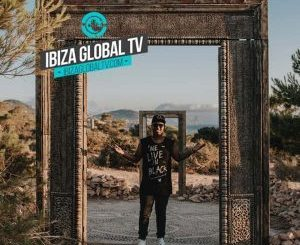 Shimza, Ibiza Global TV (Episode 1), Ibiza, mp3, download, datafilehost, fakaza, Deep House Mix, Deep House, Deep House Music, Deep Tech, Afro Deep Tech, House Music