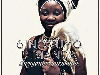 Sinovuyo Dimanda, Ingqumbo Yakwantu, download ,zip, zippyshare, fakaza, EP, datafilehost, album, Kwaito Songs, Kwaito, Kwaito Mix, Kwaito Music, Kwaito Classics