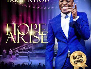 Takie Ndou, Hope Arise (Live at the Pretoria State Theatre), Hope Arise, download ,zip, zippyshare, fakaza, EP, datafilehost, album, Gospel Songs, Gospel, Gospel Music, Christian Music, Christian Songs