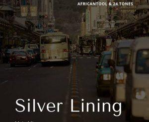 AfricanTool, 24 Tones, Silver Lining (Main Mix), mp3, download, datafilehost, fakaza, Afro House, Afro House 2018, Afro House Mix, Afro House Music, House Music