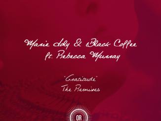 Black Coffee, Marie Joly, Gratitude, Rebecca Murray, Remixes, download ,zip, zippyshare, fakaza, EP, datafilehost, album, Deep House Mix, Deep House, Deep House Music, Deep Tech, Afro Deep Tech, House Music