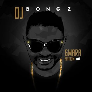 DJ Bongz, Gwara Nation, download ,zip, zippyshare, fakaza, EP, datafilehost, album, Gqom Beats, Gqom Songs, Gqom Music, Gqom Mix
