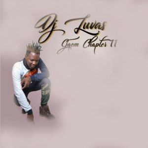 DJ LUVAS, Gqom Chapter 11, download ,zip, zippyshare, fakaza, EP, datafilehost, album, Gqom Beats, Gqom Songs, Gqom Music, Gqom Mix