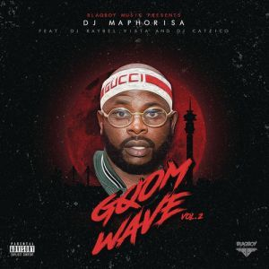 DJ Maphorisa, Blaqboy Music Gqom Wave Vol. 2, Gqom Wave, download ,zip, zippyshare, fakaza, EP, datafilehost, album, Gqom Beats, Gqom Songs, Gqom Music, Gqom Mix