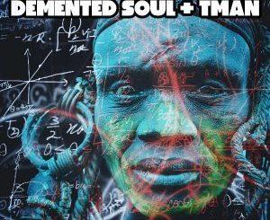 Demented Soul, TMAN, Subliminal Attack (Imp5 Afro Fusion Mix), Imp5 , mp3, download, datafilehost, fakaza, Tribal House, Tribal House 2018, Tribal House Mix, Tribal House Music, House Music