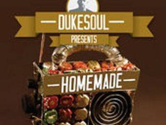 DukeSoul, Homemade, download ,zip, zippyshare, fakaza, EP, datafilehost, album, Afro House, Afro House 2018, Afro House Mix, Afro House Music, House Music