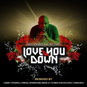 Josi Chave, Love You Down (Remix Pack), download ,zip, zippyshare, fakaza, EP, datafilehost, album, Afro House, Afro House 2018, Afro House Mix, Afro House Music, House Music