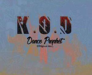 K.O.D, Dance Prophet (Original Mix), mp3, download, datafilehost, fakaza, Afro House, Afro House 2018, Afro House Mix, Afro House Music, House Music