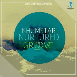 KhumstaR, Nurtured Groove, download ,zip, zippyshare, fakaza, EP, datafilehost, album, Afro House, Afro House 2018, Afro House Mix, Afro House Music, House Music