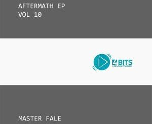 Master Fale, Aftermath EP Vol. 10, Aftermath, download ,zip, zippyshare, fakaza, EP, datafilehost, album, Afro House, Afro House 2018, Afro House Mix, Afro House Music, House Music