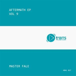 Master Fale, Aftermath EP Vol. 9, download ,zip, zippyshare, fakaza, EP, datafilehost, album, Afro House, Afro House 2018, Afro House Mix, Afro House Music, House Music