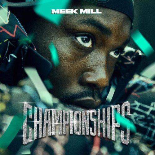 Meek Mill Drops Brand New Championships Album With Drake
