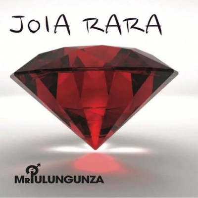 Mr Pulungunza (Yuri Da Cunha) – Joia Rara