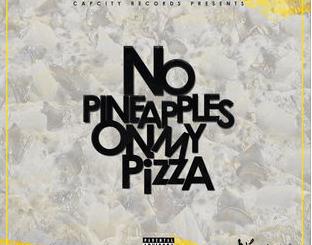 N'Veigh, No Pineapples on My Pizza, download ,zip, zippyshare, fakaza, EP, datafilehost, album, Hiphop, Hip hop music, Hip Hop Songs, Hip Hop Mix, Hip Hop, Rap, Rap Music