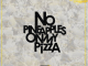 N'Veigh, No Pineapples on My Pizza, download ,zip, zippyshare, fakaza, EP, datafilehost, album, Hiphop, Hip hop music, Hip Hop Songs, Hip Hop Mix, Hip Hop, Rap, Rap Music