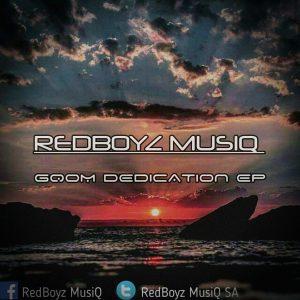 RedBoyz MusiQ – Gqom To Kill