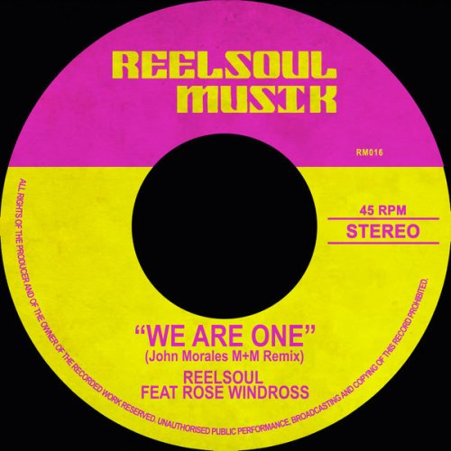 Reelsoul – We Are One (The John Morales Remixes) Ft. Rose Windross