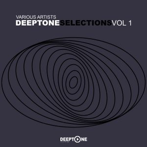 Various Artists, DeepTone Selections Vol. 1, download ,zip, zippyshare, fakaza, EP, datafilehost, album, Deep House Mix, Deep House, Deep House Music, Deep Tech, Afro Deep Tech, House Music