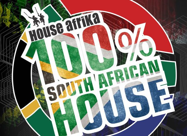 VA, House Afrika Presents 100% South African House Vol. 1, House Afrika, South African House Vol. 1, download ,zip, zippyshare, fakaza, EP, datafilehost, album, Afro House, Afro House 2018, Afro House Mix, Afro House Music, House Music