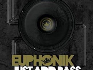 Dj Euphonik, Just Add Bass Reprise, mp3, download, datafilehost, fakaza, Afro House, Afro House 2018, Afro House Mix, Afro House Music, Afro Tech, House Music