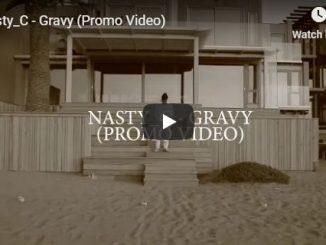 Nasty C, Gravy, Video, mp3, download, datafilehost, fakaza, Hiphop, Hip hop music, Hip Hop Songs, Hip Hop Mix, Hip Hop, Rap, Rap Music