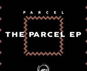 Parcel, Ngiyatifela, Temantungwa, mp3, download, datafilehost, fakaza, Afro House, Afro House 2018, Afro House Mix, Afro House Music, Afro Tech, House Music