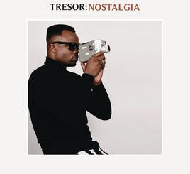 TRESOR, Nostalgia, download ,zip, zippyshare, fakaza, EP, datafilehost, album, Afro House, Afro House 2018, Afro House Mix, Afro House Music, Afro Tech, House Music