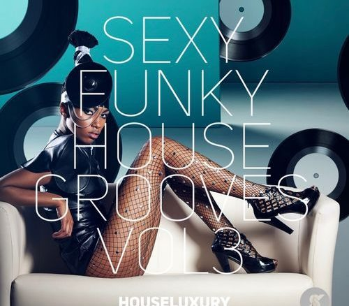 VA, Sexy Funky House Grooves Vol.3, download ,zip, zippyshare, fakaza, EP, datafilehost, album, Afro House, Afro House 2018, Afro House Mix, Afro House Music, Afro Tech, House Music