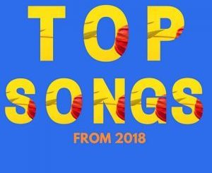 VA, Top Songs 2018, Mzansi Records, download ,zip, zippyshare, fakaza, EP, datafilehost, album, Afro House, Afro House 2018, Afro House Mix, Afro House Music, Afro Tech, House Music, Tribal House, Tribal House 2018, Tribal House Mix, Tribal House Music