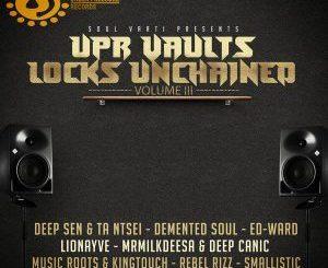 VA, UPR Vaults Locks Unchained Vol. 3, download ,zip, zippyshare, fakaza, EP, datafilehost, album, Deep House Mix, Deep House, Deep House Music, Deep Tech, Afro Deep Tech, House Music