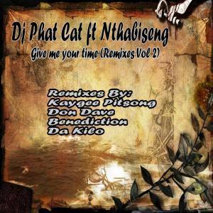 Dj Phat Cat, Give Me Your Time (Remixes), download ,zip, zippyshare, fakaza, EP, datafilehost, album, Afro House, Afro House 2019, Afro House Mix, Afro House Music, Afro Tech, House Music