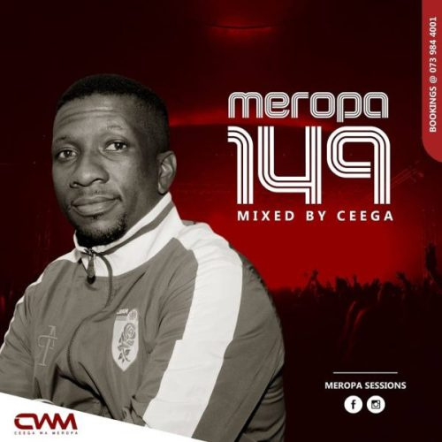 download - Ceega Wa Meropa - Meropa 149 (100% Local)
