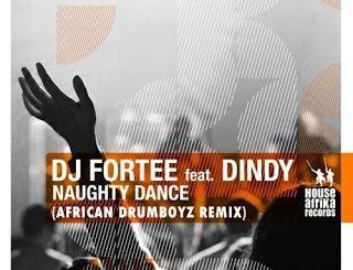 DJ Fortee, Naughty Dance (African DrumBoyz Remix), Dindy, mp3, download, datafilehost, fakaza, Afro House, Afro House 2019, Afro House Mix, Afro House Music, Afro Tech, House Music