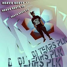 DJ Tears PLK, Heavy Beats, Kuli MK, Lpankemor, download ,zip, zippyshare, fakaza, EP, datafilehost, album, Deep House Mix, Deep House, Deep House Music, Deep Tech, Afro Deep Tech, House Music