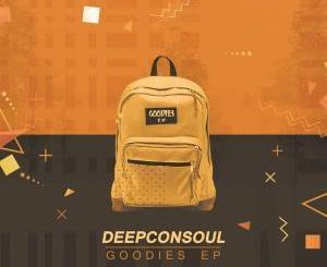 Deepconsoul, The Goodies, Vol. 4, download ,zip, zippyshare, fakaza, EP, datafilehost, album, Deep House Mix, Deep House, Deep House Music, Deep Tech, Afro Deep Tech, House Music, Soulful House Mix, Soulful House, Soulful House Music,