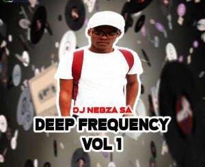 Dj Nebzz, Deep Frequency, Vol. 1, download ,zip, zippyshare, fakaza, EP, datafilehost, album, Deep House Mix, Deep House, Deep House Music, Deep Tech, Afro Deep Tech, House Music
