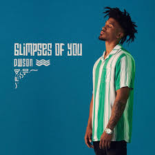 Dwson, Glimpses of You, download ,zip, zippyshare, fakaza, EP, datafilehost, album, Deep House Mix, Deep House, Deep House Music, Deep Tech, Afro Deep Tech, House Music, Electronic