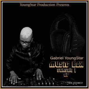 Gabriel YoungStar, Music Box Season 1, download ,zip, zippyshare, fakaza, EP, datafilehost, album, Gqom Beats, Gqom Songs, Gqom Music, Gqom Mix, House Music