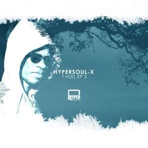 HyperSOUL-X, T-H[E] EP 3, download ,zip, zippyshare, fakaza, EP, datafilehost, album, mp3, download, datafilehost, fakaza, Afro House, Afro House 2019, Afro House Mix, Afro House Music, Afro Tech, House Music